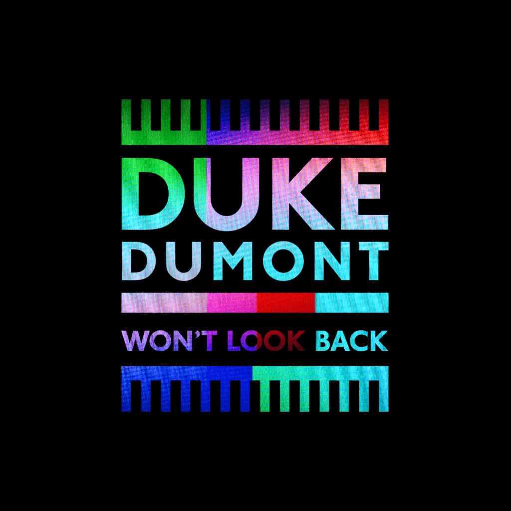 Duke-Dumont-Wont-Look-Back-2014-1500x1500